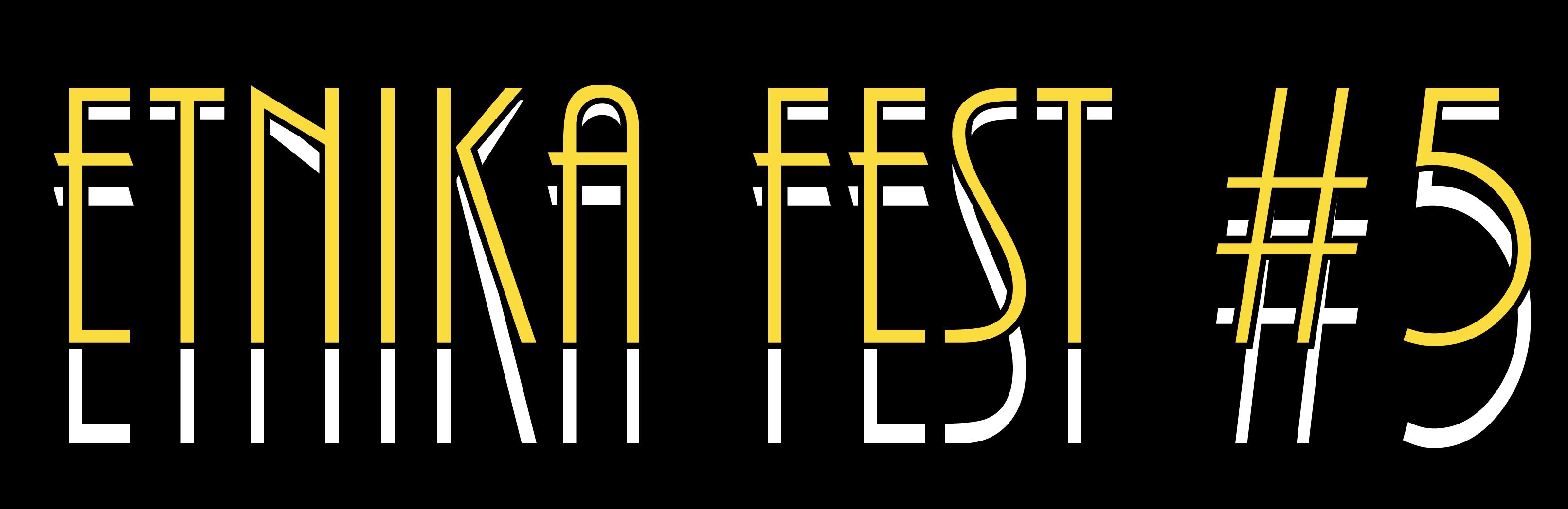 Etnika Fest: BAHAGIA